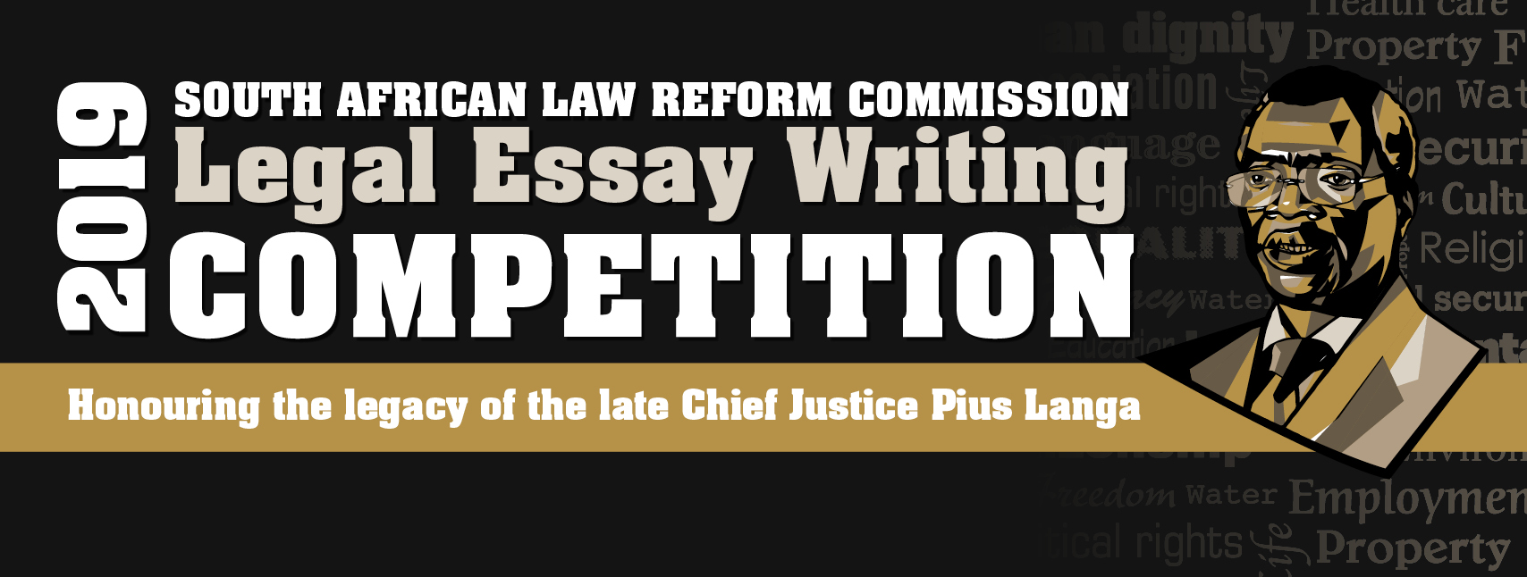 2019 South African Law Reform Commission Legal Essay Writing Competition now open!